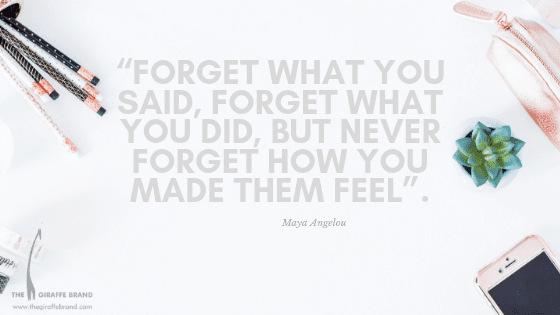 """""""forget what you said, forget what you did, but never forget how you made them feel"""""""